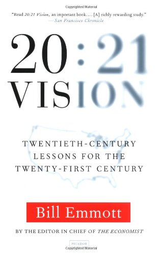 9780312422172: 20:21 Vision: Twentieth-Century Lessons for the Twenty-First Century