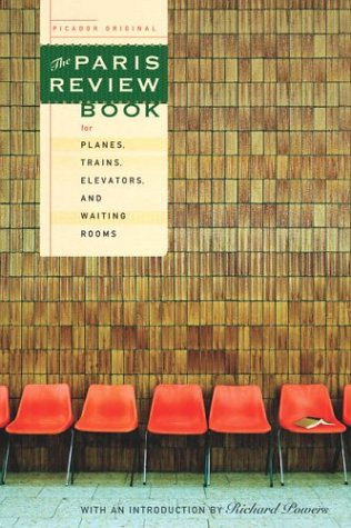 9780312422400: The Paris Review Book for Planes, Trains, Elevators, and Waiting Rooms