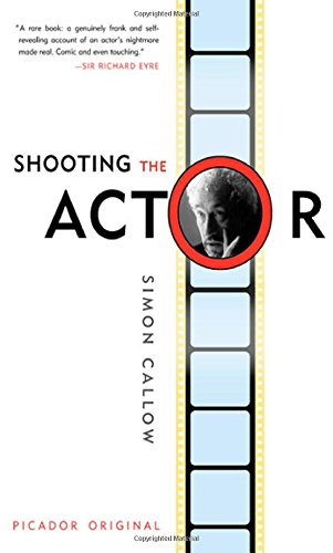 9780312422448: Shooting the Actor