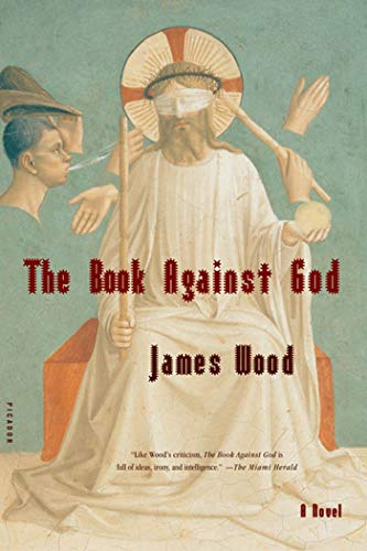 9780312422516: The Book Against God: A Novel