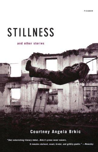 Stillness: And Other Stories: Courtney Angela Brkic