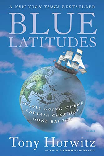 9780312422608: Blue Latitudes: Boldly Going Where Captain Cook Has Gone Before