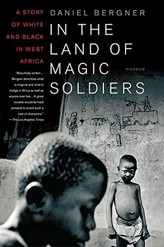 9780312422929: In the Land of Magic Soldiers: A Story of White and Black in West Africa