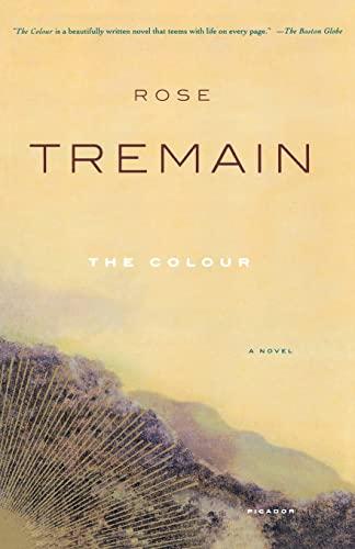 9780312423100: The Colour: A Novel
