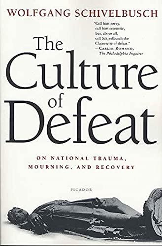 9780312423193: The Culture of Defeat: On National Trauma, Mourning, and Recovery