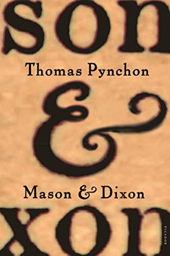 9780312423209: Mason & Dixon: A Novel