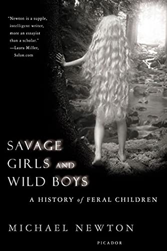 9780312423353: Savage Girls and Wild Boys: A History of Feral Children