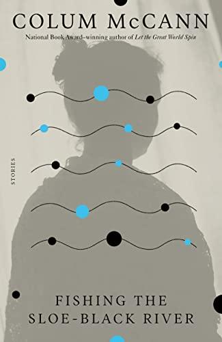 9780312423384: Fishing the Sloe-Black River: Stories