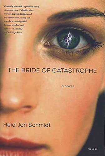 9780312423421: The Bride of Catastrophe: A Novel