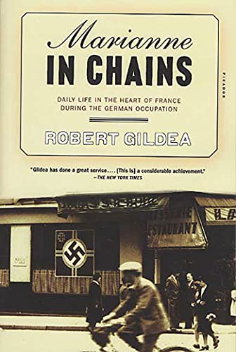 9780312423599: Marianne in Chains: Daily Life in the Heart of France During the German Occupation