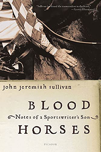 9780312423766: Blood Horses: Notes of a Sportswriter's Son