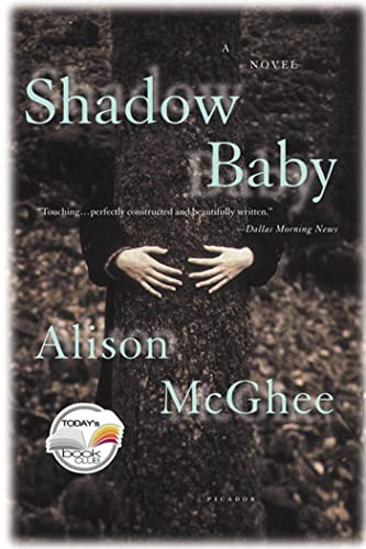 9780312423773: Shadow Baby (Today Show Book Club #14)