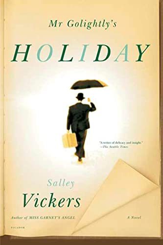 9780312423803: Mr Golightly's Holiday: A Novel