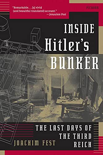 9780312423926: Inside Hitler's Bunker: The Last Days of the Third Reich