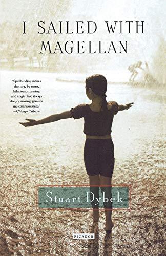 I Sailed with Magellan: Stuart Dybek