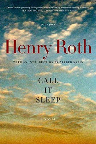 Call It Sleep: A Novel: Roth, Henry