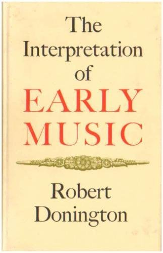 9780312424206: The Interpretation of Early Music