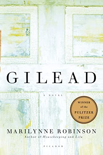 9780312424404: Gilead: A Novel