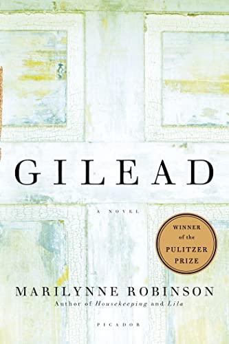 9780312424404: Gilead (Oprah's Book Club): A Novel