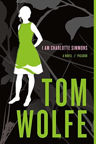 9780312424442: I Am Charlotte Simmons: A Novel