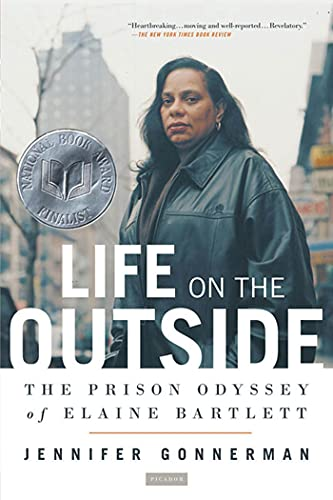 9780312424572: Life on the Outside: The Prison Odyssey of Elaine Bartlett