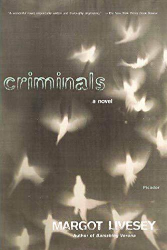 Criminals: Margot Livesey