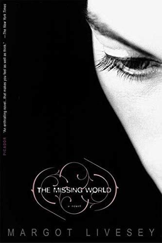 9780312424701: The Missing World: A Novel