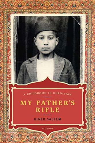 9780312424756: My Father's Rifle: A Childhood in Kurdistan