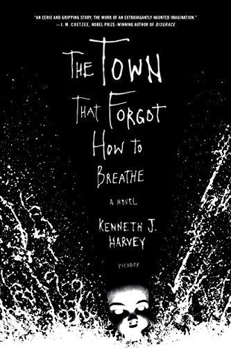 9780312424800: The Town That Forgot How to Breathe