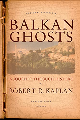 9780312424930: Balkan Ghosts: A Journey Through History