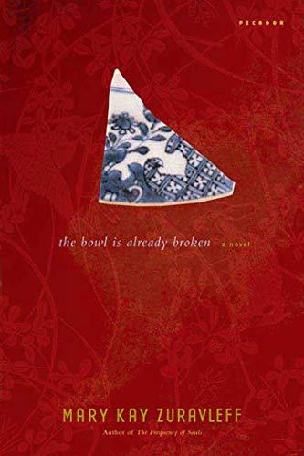 9780312424985: The Bowl Is Already Broken: A Novel