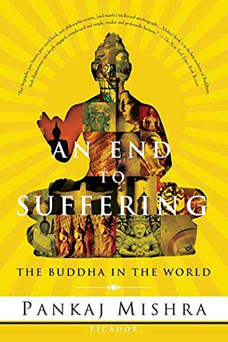 9780312425098: An End to Suffering: The Buddha in the World