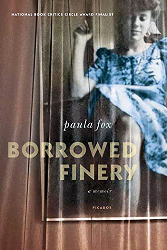 9780312425197: Borrowed Finery: A Memoir