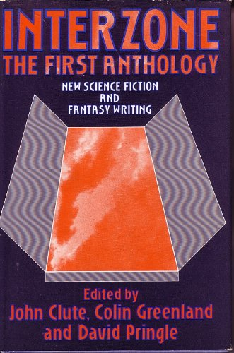 Interzone: the First Anthology - new science: Clute, Joh, Colin