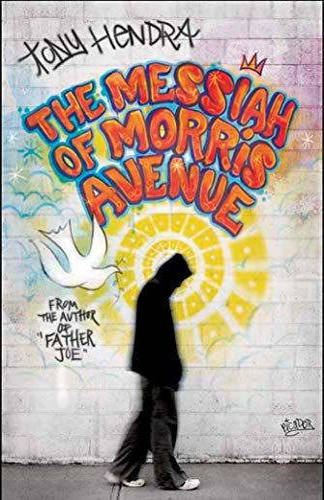 The Messiah of Morris Avenue: A Novel (0312425392) by Tony Hendra