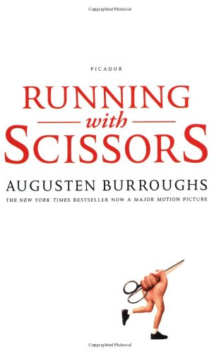 9780312425418: Running with Scissors: A Memoir