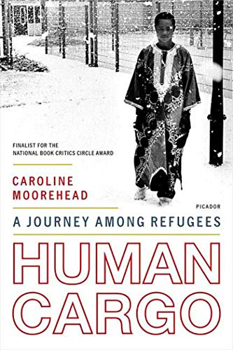 9780312425616: Human Cargo: A Journey Among Refugees