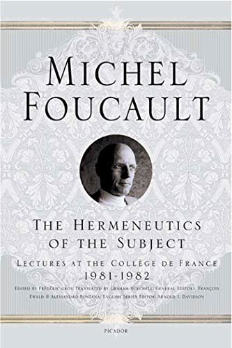 9780312425708: The Hermeneutics of the Subject: Lectures at the Coll�ge De France 1981-82
