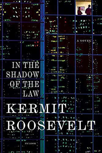 In the Shadow of the Law: A: Kermit Roosevelt