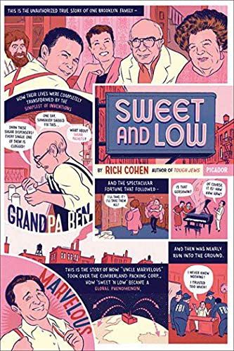 Sweet and Low: A Family Story: Cohen, Rich