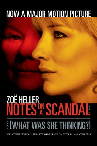 9780312426095: Notes on a Scandal: What Was She Thinking?: A Novel
