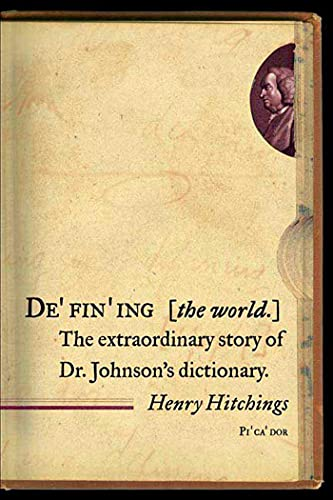 9780312426200: Defining the World: The Extraordinary Story of Dr Johnson's Dictionary