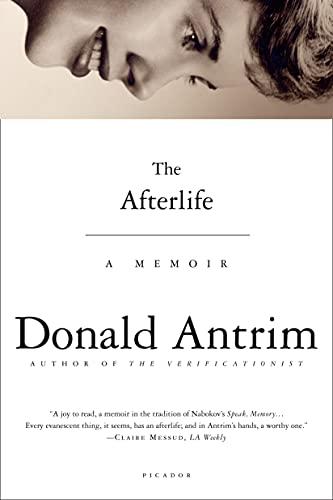 The Afterlife: A Memoir: Antrim, Donald