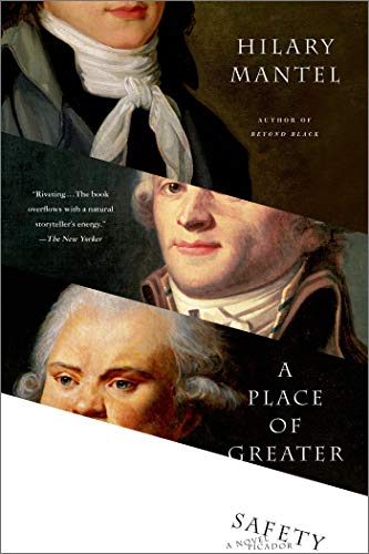 9780312426392: A Place of Greater Safety: A Novel