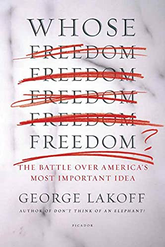 9780312426477: Whose Freedom?: The Battle over America's Most Important Idea