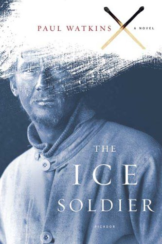 9780312426507: The Ice Soldier: A Novel