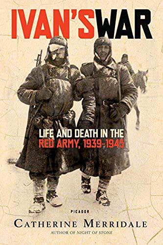 9780312426521: Ivan's War: Life And Death in the Red Army, 1939-1945