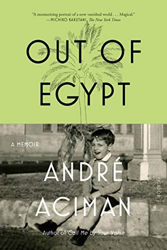 9780312426552: Out of Egypt: A Memoir