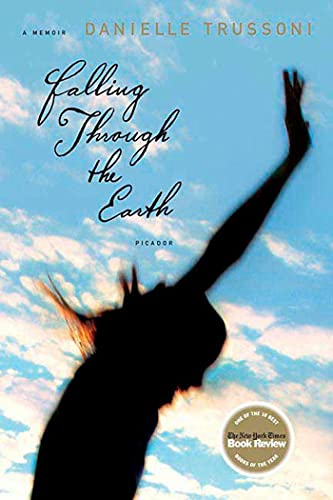 9780312426569: Falling Through the Earth: A Memoir
