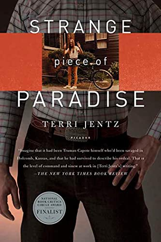 9780312426699: Strange Piece of Paradise: A Return to the American West To Investigate My Attempted Murder - and Solve the Riddle of Myself